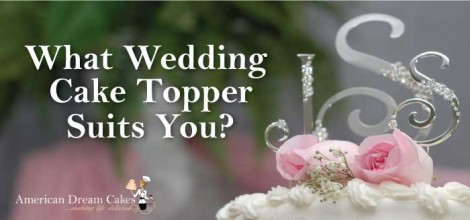 What Wedding Cake Topper Suits You
