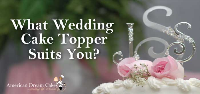 What Wedding Cake Topper Suits You?