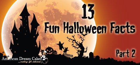 13 Halloween Fun Facts – Part 2