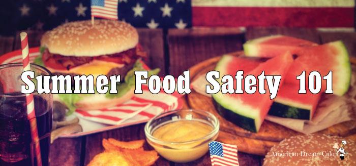 Summer Food Safety 101