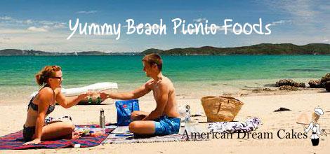 Yummy Beach Picnic Foods