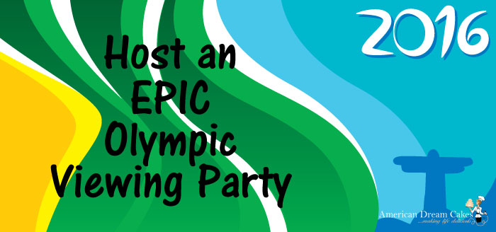 How to Host an EPIC Olympics Viewing Party