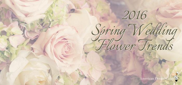 2016 Spring Wedding Flower Trends