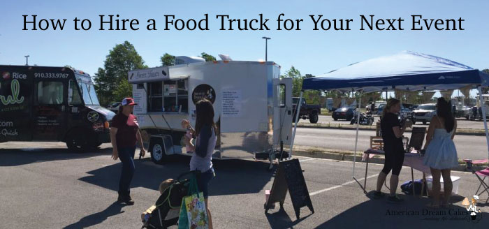How to Hire a Food Truck for Your Next Event