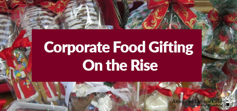 Corporate Food Gifting is on the Rise
